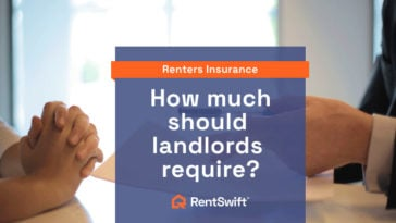 How much renters insurance should a landlord require?